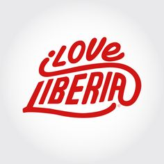 The official iLOVE LIBERIA designed by Sons of Liberia. #LOVE #LIBERIA #TYPOGRAPHY #DESIGN