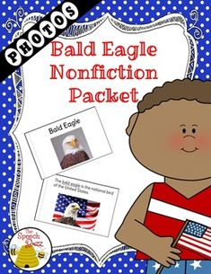 **Updated 10/2016A non-fiction unit packed with bald eagle information and real photos. Perfect for the Autism/ESE class. The packet contains realistic photographs for better understanding of the images. Generalization can be easier when images are realistic.The packet contains the following:Level 1 Book A book with an easier reading level and the key word for the packet is underlined throughout.