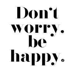 Happy Humpday! #quoteoftheday #dontworrybehappy