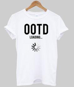 ootd loading shirt – newgraphictees