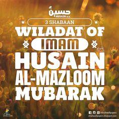 Wiladat of Imam Husain (as) mubarak