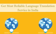 Get Most Reliable Language Translation Service in India