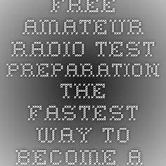 Free Amateur Radio Test Preparation - The Fastest Way To Become A Ham Radio Operator - HamTesting.com - Free Amateur Radio Practice Tests - HamTesting.com