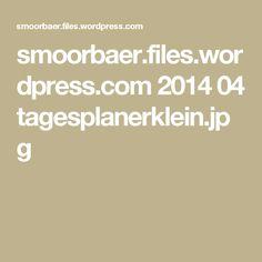smoorbaer.files.wordpress.com 2014 04 tagesplanerklein.jpg
