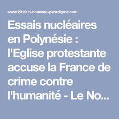 Essais nucléaires en Polynésie : l'Eglise protestante accuse la France de crime contre l'humanité - Le Nouveau Paradigme