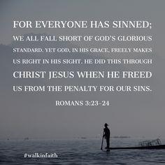 Romans 3:23-24 - #walkinfaith