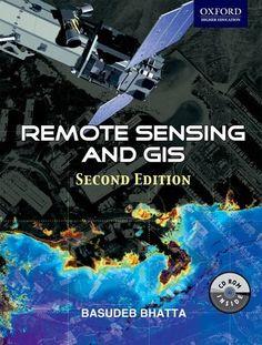 Remote sensing and GIS / Basudeb Bhatta