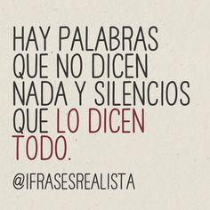 Que vivan los silencios...