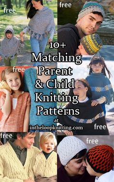 Knitting patterns for matching adult and child sets of hats, sweaters, and more. Great for mom and daughter, dad and son, and any other family relationships! Most are free patterns.