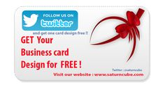 Click on http://www.saturncube.com/claim-your-business-card.html … To Get your BUSINESS CARD FREE !