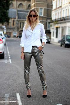 Metallic jeans & simple white shirt.