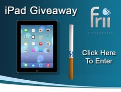 #Frii is giving away an #iPad with their latest #ecig promotion - Go here to enter - http://e-smoke-reviews.com/frii-ipad-giveaway/ #ecigarettes