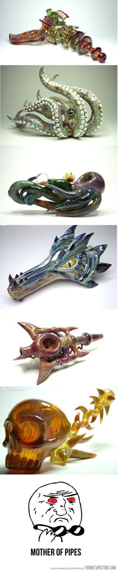 Funny pictures about Mother of pipes. Oh, and cool pics about Mother of pipes. Also, Mother of pipes. Weed Pipes, Pipes And Bongs, Cool Pipes, Cool Bongs, Compost Tea, Puff And Pass, Glass Pipes, Ganja, Glass Art