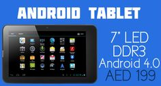 Get a sleek 7 inch 4 GB Android Tablet running on the latest Android 4.0 for only AED 199 - Enhance deep interactivity!