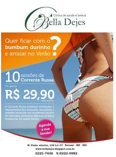 Bella Dejes: O tratamento promove a contração do músculo, defin...