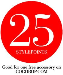 And here's the last chance of the evening to win 25 StylePoints for a free item on cocobop.com - If we can get to 25 repins in the next hour and a half, we will give away 25 StylePoints to 3 winners! Happy pinning and congrats to last hour's winner, Allyson Sippel!