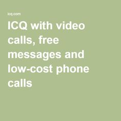 ICQ with video calls, free messages and low-cost phone calls