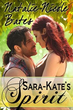 Toot's Book Reviews: Cover Reveal & Teaser: Sara-Kate's Spirit by Natalie-Nicole Bates