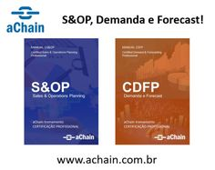 S&OP, Demanda e Forecast. Participe da próxima turma CS&OP Certified Sales and Operations Planning Professional e CDFP Certified Demand and Forecasting Professional. Inscrições: http://www.achain.com.br/