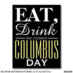 Eat, Drink and Celebrate Columbus Day Chalkboard Postcard