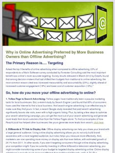 Why is Online Advertising Preferred by More Business Owners than Offline Advertising? The Primary Reason is. Targeting Asked the top 3 benefits . Targeted Advertising, Online Advertising, Internet Marketing, Online Marketing, Marketing Ideas, Business, Store, Business Illustration