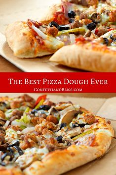The Best Pizza Dough Recipe Ever! | Confetti & Bliss