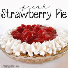 "My 3 Monsters: Say ""I Love You"" This Valentine's Day With a Fresh Strawberry Pie"