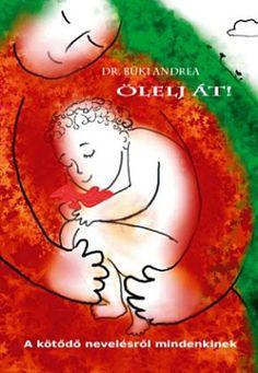 Mamami Bolt - a kötődő nevelés boltja: KÖNYV-KÖTŐDÉS - könyvajánló a kötődő nevelésről