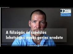 Fülzúgás / szédülés / egyensúlyproblémák nyaki gerinc eredete - YouTube