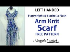Arm Knit Starbella Flash & Starry Night Ribbon Yarn Blue Fringed Scarf - Left Handed - YouTube
