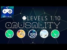 Causality gameplay (Android & Ios) | Levels 1 - 1.10