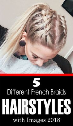 french braids are always loved by the girls and ladies. Its a perfect styling option for a romantic or fancy look. You will be amazed with our collection of 5 Different French Braids Hairstyles with Images 2018. #FrenchBraidsHairstylesforshorthair #Fre