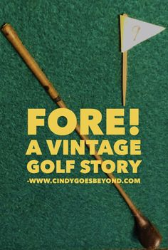 A Vintage Golf Story - Cindy Goes Beyond Vintage Golf Club Vintage Story Old Golf Club golf net diy, golf tips for beginners, ladies golf shoes Vintage Golf Clubs, Ladies Golf Clubs, Best Golf Clubs, Golf Chipping, Chipping Tips, Golf Tips For Beginners, Perfect Golf, Play Golf, Golf Ball