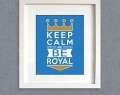 Keep Calm & BE ROYAL - Typographic Chevron Print - Kansas City Royals Baseball Fan Poster - Digital Download