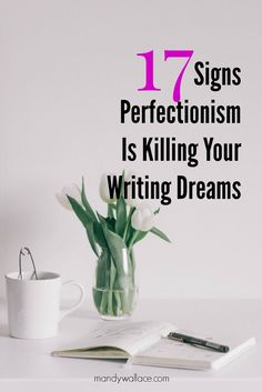 Perfectionism has its uses, until it's time to write. Find out if perfectionism is behind your writers block or procrastination + get 17 ways to beat it.