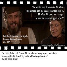 """""""He vivido con él durante 25 años. He luchado con él, pasado hambre con él. 25 años. Mi cama es la suya. Si eso no es amor, ¿qué lo es?""""  """"Y dijo Jehová Dios: No es bueno que el hombre esté solo; le haré ayuda idónea para él."""" (Génesis 2:18) www.iglesiapueblonuevo.es/?query=Génesis+2:18&enbiblia=1  Película: El violinista en el tejado Director: Norman Jewison Año: 1971  #CitasDePeliculas #CineYBiblia #ElViolinistaEnElTejado #TheFiddlerOnTheRoof"""
