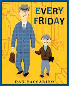 """""""Every Friday"""", Dan Yaccarino 2007"""