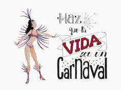 ekeyart: Blogsando los Carnavales con frase en hand lettering e ilustración #blogsando /  Hand lettering with illustration Carnaval quote