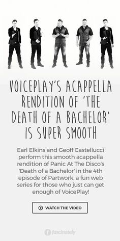 VoicePlay's Acappella Rendition of 'The Death of a Bachelor' is Super Smooth