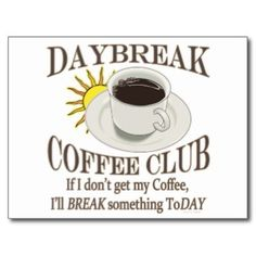 Funny Morning Coffee | Coffee Morning Postcards, Coffee Morning Post Card Templates