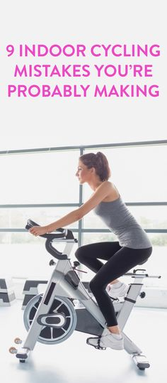 9 indoor cycling mistakes you're making