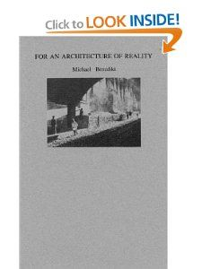 For an Architecture of Reality by Michael Benedikt