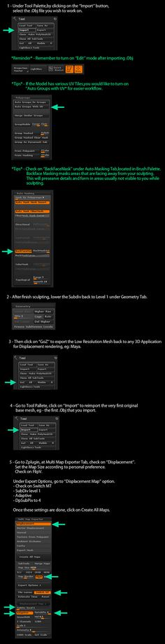 I find exporting Displacement Map from Zbrush through these steps works for me using ZBrush Once the Displacement Maps are created, they are plug to Displacement Shader of the exported Mesh fr… Zbrush Tutorial, 3d Tutorial, Digital Art Tutorial, Modeling Techniques, Modeling Tips, Art Techniques, Zbrush Render, Sculpting Tutorials, Sketchbook Pro