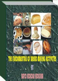 The ebook is all about the Fundamentals of Bread Making to the delights of bakers and confectioneerieers-http://fiverr.com/users/xorenxo/manage_gigs
