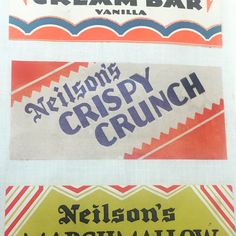 One of my favorite pieces of all time - first generation wrapper of the classic Neilson's Crispy Crunch Bar, from about 1926. Still going strong over 90 years later.