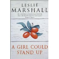 A Girl Could Stand Up - Leslie Marshall