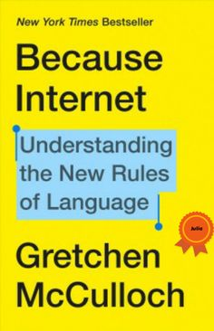 Because Internet is for anyone who's ever puzzled over how to punctuate a text message or wondered where memes come from. It's the perfect book for understanding how the internet is changing the English language, why that's a good thing, and what our online interactions reveal about who we are.