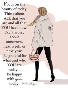 Rose Hill Designs by Heather Stillufsen Now Quotes, Girly Quotes, Life Quotes, Uplifting Quotes, Inspirational Quotes, Motivational Quotes, Positive Breakup Quotes, Rose Hill Designs, Dont Worry About Tomorrow