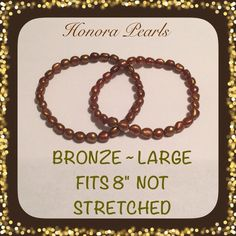 """HONORA KESHI PEARLS 2 Stretch Bracelets LG BRONZE NEW HONORA KESHI PEARLS (2) Stretch Bracelets (LARGE Fits 8"""") BRONZE Large: 8"""" Fit; measures approximately 1/4""""W • Will fit a smaller wrist if you wear your bracelets loose. HONORA PEARLS Jewelry Bracelets"""