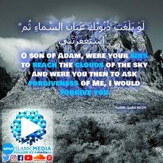 لَوْ بَلَغَتْ ذُنُوبُكَ عَنانَ السَّماءِ ثُم َّ اسْتَغْفَرْتَني  O son of Adam, were your  sins to reach the clouds of  the sky and were you then to  ask forgiveness of Me, I would  forgive you.  Hadith Qudsi 40/34  #imediaau#imedia #islamic #islam #islamicmedia #reminder #hadithoftheday #hadiths #unitedmuslimsofaustralia #uma #remember #sin #forgiveness #hope #religion #muslim